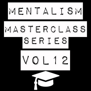 Mentalism Masterclass XII – Prop-less Mentalism
