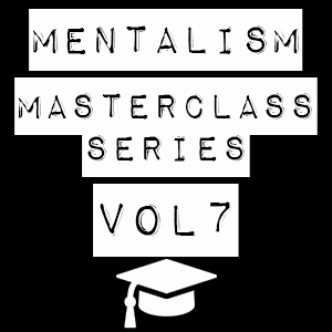 Mentalism Masterclass VII – Psychological Forces