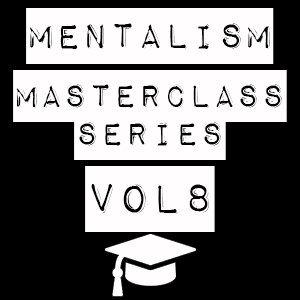 Mentalism Masterclass VIII – Character Building and Storytelling