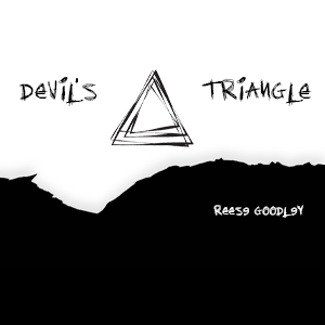 Devil's Triangle – Reese Goodley
