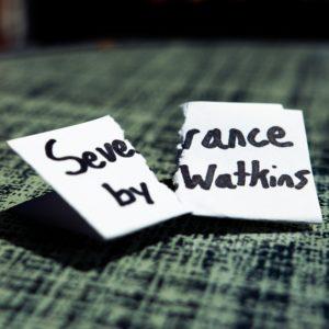 Severance – by Watkins